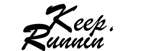 Keep runnin